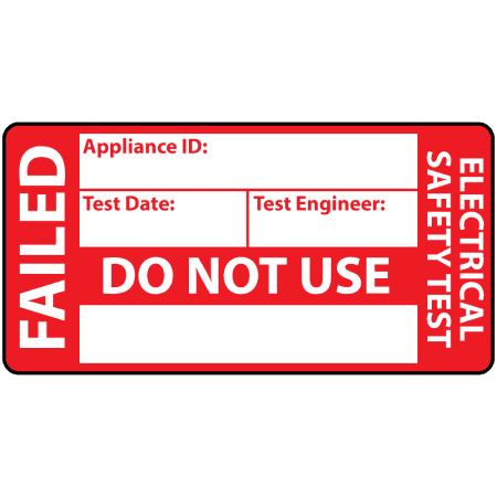 4th Edition Failed PAT Test Labels