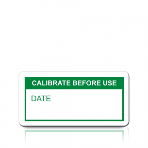 Calibrate Before Use Labels in Green